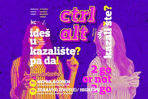 Ctrl Alt – novi program Hrvatskog narodnog kazališta u Osijeku
